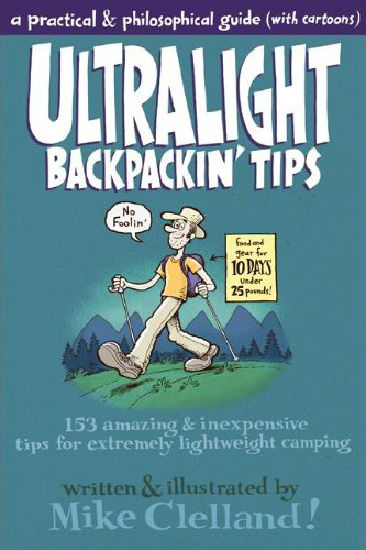 Mike Clelland - Ultralight Backpackin' Tips